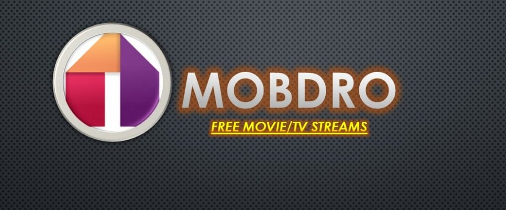 Mobdro Download App for Android PC iOS
